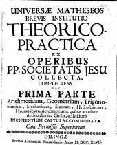 Institutio Brevis universae Matheseos: ex operibus Patrium Societatis Jesu collecta, Volume 1
