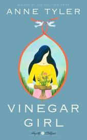 Vinegar Girl: A Novel