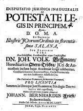 Disputatio iuridica inauguralis de potestate legis in principem