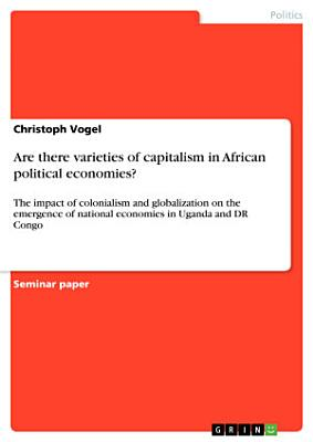 Are there varieties of capitalism in African political economies