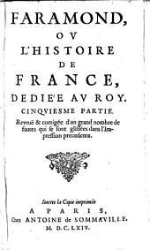 Faramond, ou l'histoire de France: Volumes5à6