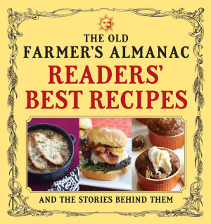 The Old Farmer s Almanac Readers  Best Recipes