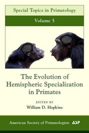 The Evolution of Hemispheric Specialization in Primates PDF