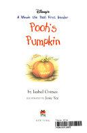 A Winnie the Pooh First Reader Book #3: Pooh's Pumpkin