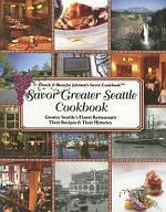 Savor Greater Seattle Cookbook