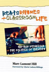 Beats, Rhymes, and Classroom Life