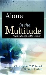 Alone In The Multitude Book PDF