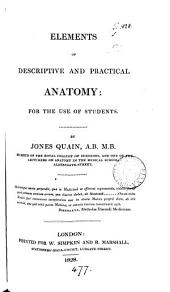 Elements of descriptive and practical anatomy