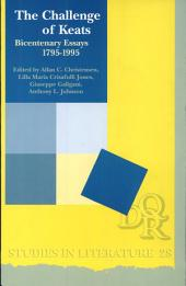 Challenge of Keats: Bicentenary Essays, 1795-1995