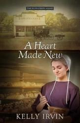 A Heart Made New Book PDF