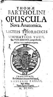Opuscula nova Anatomica de vasis lacteis