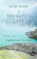 At My Heart  A Turquoise Lake PDF