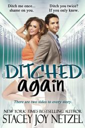 Ditched Again: (Second Chance High School Reunion story)
