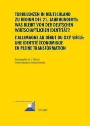 Allemagne au d  but du XXIe si  cle  une identit     conomique en pleine transformation PDF