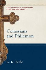 Colossians and Philemon (Baker Exegetical Commentary on the New Testament)