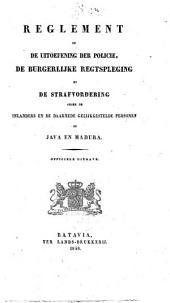 Reglement op de uitoefening der policie, de burgerlijke regtspleging en de strafvordering onder de inlanders en de daarmede gelijkgestelde personen op Java en Madura