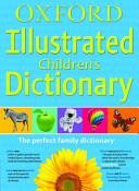 Oxford Illustrated Children s Dictionary Flexi 2010 PDF