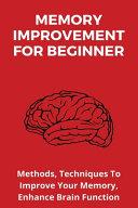 Memory Improvement For Beginner