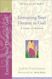 Entrusting Your Dreams to God: A Study on Hannah