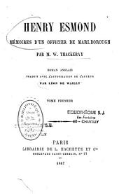 Henry Esmond: mémoires d'un officier de Malborough...