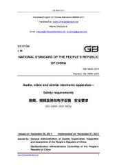 GB 8898-2011: Translated English of Chinese Standard. You may also buy from www.ChineseStandard.net GB8898-2011.: Audio, video and similar electronic apparatus - Safety requirements.