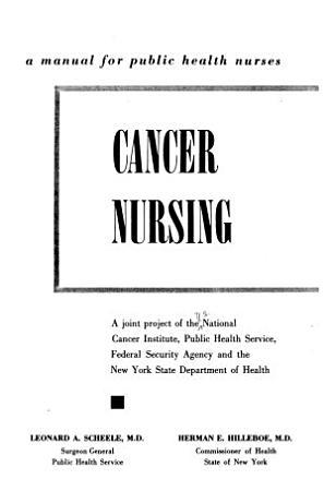 Cancer Nursing  a Manual for Public Health Nurses PDF