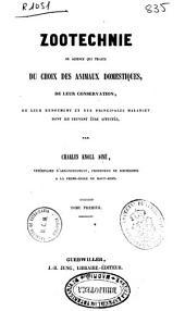 Zootechnie ou Sciencie qui traite du choix des animaux domestiques...