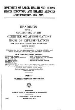 Departments of Labor  Health and Human Services  Education  and Related Agencies Appropriations for 2015  Outside witness testimony PDF