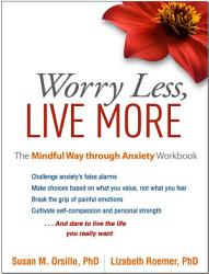 Worry Less Live More Book PDF