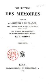 Collection des mémoires relatifs à l'histoire de France, depuis l'avènement de Henri IV jusqu'à la paix de Paris conclue en 1763: Mémoires de Richelieu, tome I, Volume10