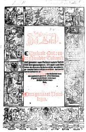 Den Bibel. Tgeheele Oude ende Nieuwe Testamēt, etc. [With woodcuts.]