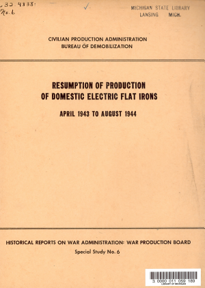 Resumption of Production of Domestic Electric Flat Irons  April 1943 to August 1944 PDF