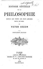 Histoire générale de la philosophie: depuis les temps les plus anciens jusqu'au XIXe siècle