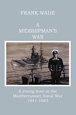A Midshipman s War PDF