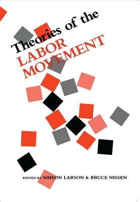 Theories of the Labor Movement PDF