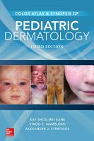 Color Atlas and Synopsis of Pediatric Dermatology  Third Edition PDF