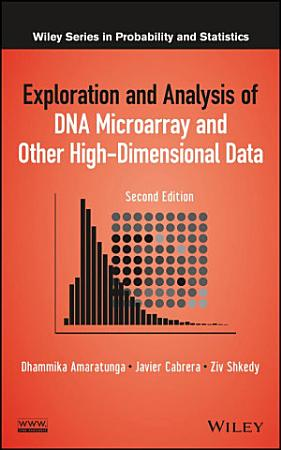 Exploration and Analysis of DNA Microarray and Other High Dimensional Data PDF