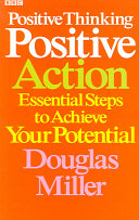 Positive Thinking, Positive Action