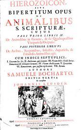 Hierozoicon, sive bipertitum opus de animalibus S. Scripturae