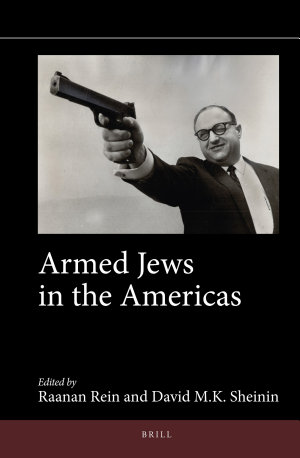 Armed Jews in the Americas