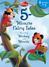 Disney 5-Minute Fairy Tales Starring Mickey & Minnie: Starring Mickey & Minnie