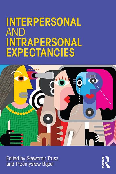 Interpersonal and Intrapersonal Expectancies