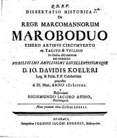 Diss. hist. de rege Marcomannorum Maroboduo, Tiberii artibus circumvento