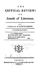 The Critical Review, Or, Annals of Literature: Volume 1