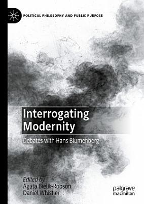 Interrogating Modernity PDF
