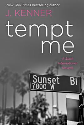 Tempt Me  A Stark International Novella