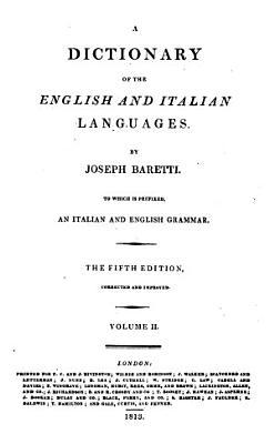 Dizionario delle lingue italiana ed inglese  preceduto da una grammatica delle due lingue PDF