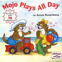 Mojo Plays All Day