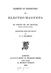 Elements of Construction for Electro-magnets