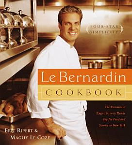 Le Bernardin Cookbook Book